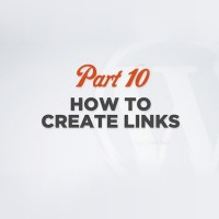 WP 101 Video Training Part 10: Creating Links