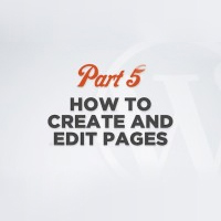 WP 101 Video Training Part 5: Creating and Editing Pages