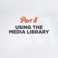 WordPress 101 Video Training Part 8: Media Library