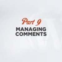 WP 101 Video Training Part 9: Managing Comments