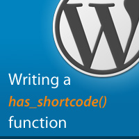 Quick Tip: Improving Shortcodes with the has_shortcode() Function