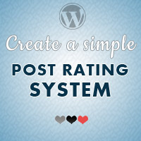 How to Create a Simple Post Rating System With WordPress and jQuery