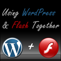 Using WordPress and Flash Together