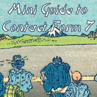 Mini Guide to Contact Form 7