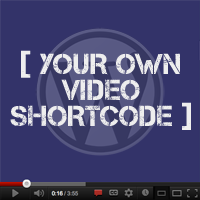 Quick Tip: Your Own Video Shortcode