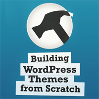Building WordPress Themes from Scratch: A New Book From One of Our Wptuts+ Authors