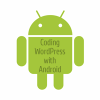 Coding WordPress With Android