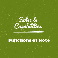 WordPress Roles and Capabilities: Functions of Note | Wptuts+